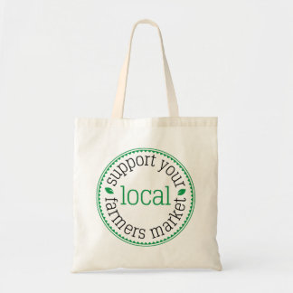 Support Your Local Farmers Market Tote Bag - Green