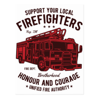Support your local Fire Fighters Postcard