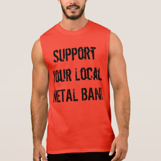 Support your local METAL band! Sleeveless Shirt