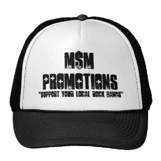 """""""Support Your Local Rock Bands"""", M$MPROMOTIONS Trucker Hat"""