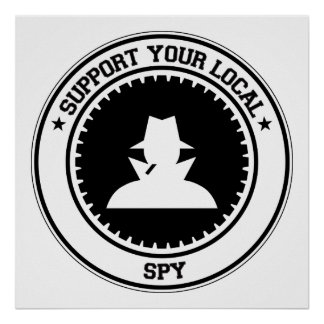 Support Your Local Spy Poster