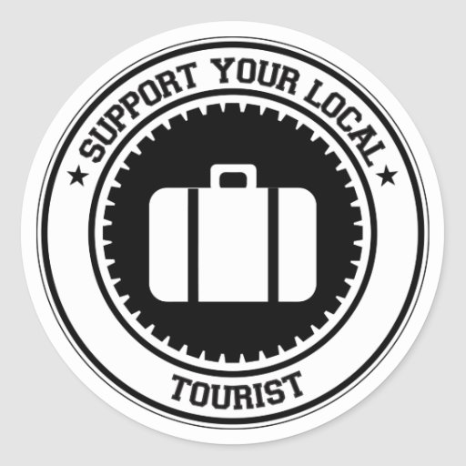 Support Your Local Tourist Round Stickers