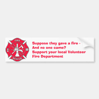 Support your local Volunteer Fire Department Bumper Sticker