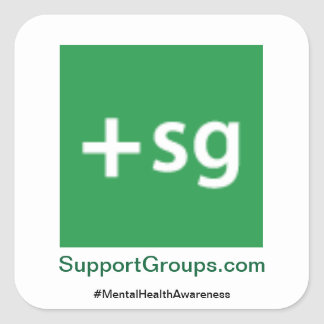 SupportGroups.com #MentalHealthAwareness Square Sticker