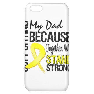 Supporting My Dad We Stand Strong - Military iPhone 5C Cases