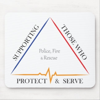 Supporting Police, Fire, and Rescue Mouse Pad