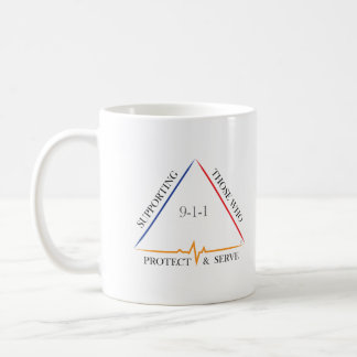 Supporting Those Who Protect and Serve Coffee Mug
