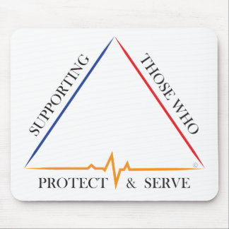 Supporting Those Who Protect & Serve Mouse Pad