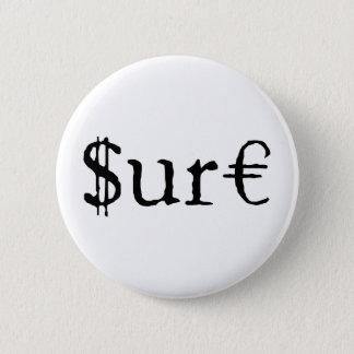 Sure funny money 2 inch round button