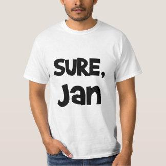 Sure, Jan T-Shirt