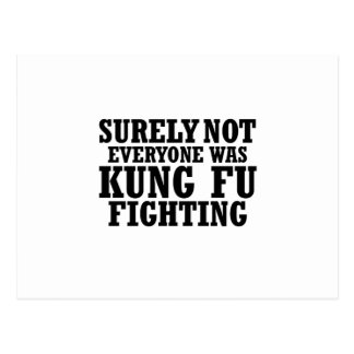 Surely Not Everyone Was Kung Fu Funny Fighting Postcard