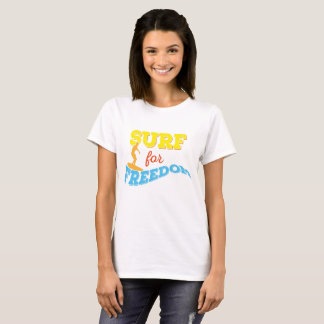 Surf for Freedom T-Shirt