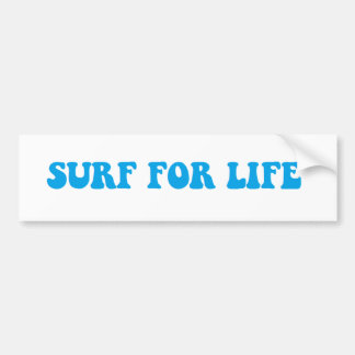 Surf for Life sticker Bumper Sticker