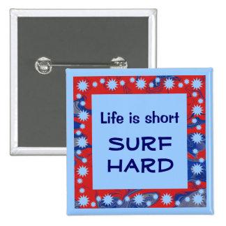 surf hard pin