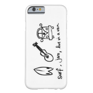Surf, Jam, Live in a Van iPhone 6 case