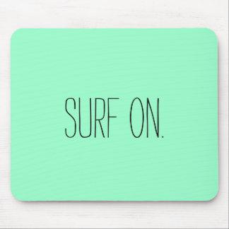 """Surf On"" Mousepad"