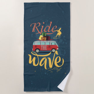 Surf Ride the Wave Beach Towel