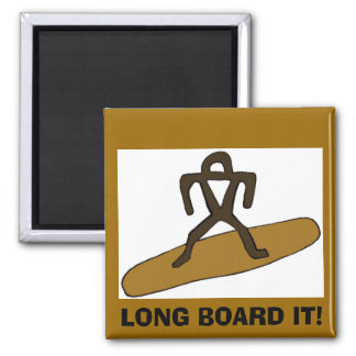 Surfer LONG BOARD IT! Magnet