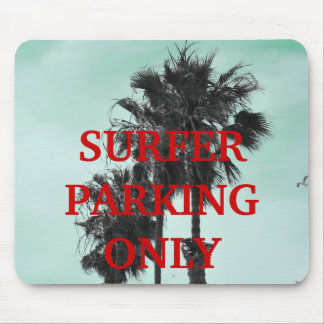 surfer parking only mouse pad