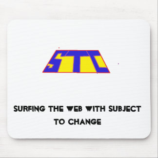 Surfing The Web with Subject To Change Mouse Pad