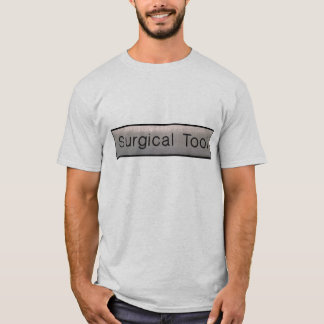 Surgical Tool T-shirt1 T-Shirt