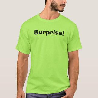 Surprise! T-Shirt