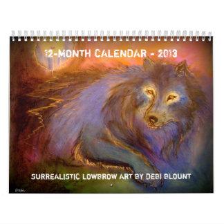 """""""Surrealistic Lowbrow Artist"""" 2013 Calendar"""