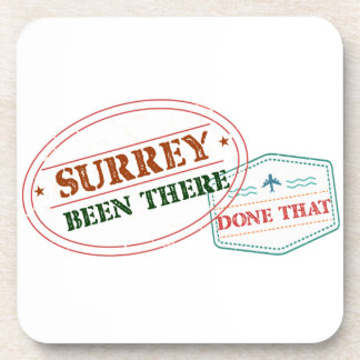 Surrey Been there done that Coaster