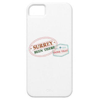 Surrey Been there done that iPhone 5 Case