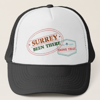 Surrey Been there done that Trucker Hat