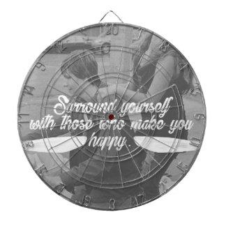 Surround Yourself Be Happy Dartboard