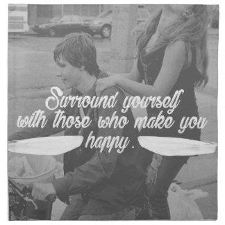 Surround Yourself Be Happy Napkin