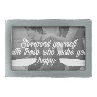 Surround Yourself Be Happy Rectangular Belt Buckle