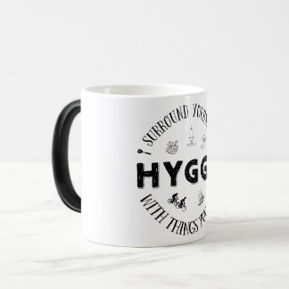 Surround Yourself w. Hygge (B&W) Magic Mug