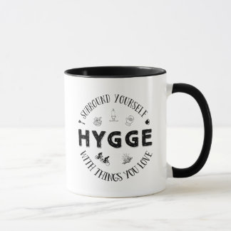 Surround Yourself w. Hygge (B&W) Mug