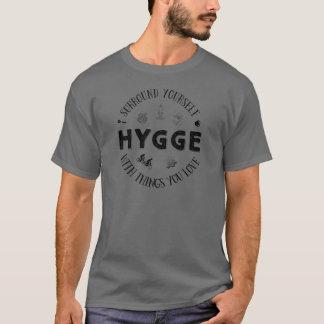 Surround Yourself w. Hygge (B&W) T-Shirt