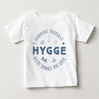 Surround Yourself w. Hygge (Dark Blue text) Baby T-Shirt