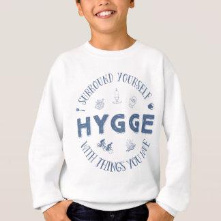 Surround Yourself w. Hygge (Dark Blue text) Sweatshirt