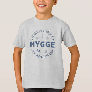 Surround Yourself w. Hygge (Dark Blue text) T-Shirt