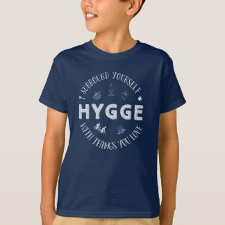Surround Yourself w. Hygge (Light Blue text) T-Shirt