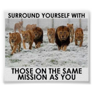 Surround yourself with others on the same mission poster