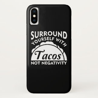 Surround Yourself With Taco Not Negativity Case-Mate iPhone Case