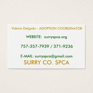SURRY CO. SPCA, Valerie Delgado - ADOPTION COOR... Business Card