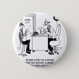 Survey Cartoon 7990 2 Inch Round Button