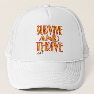 Survive and Thrive Trucker Hat