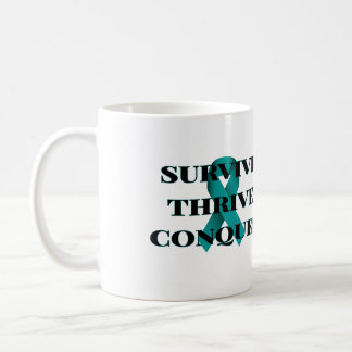 Survive Thrive Conquer Coffee Mug