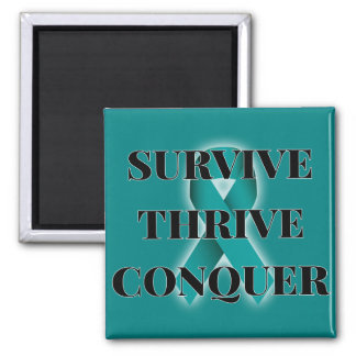 Survive Thrive Conquer Magnet