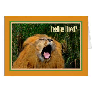 Survived First Chemo Treatment Card, Yawning Lion Card