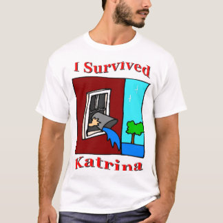 Survived Katrina T-Shirt