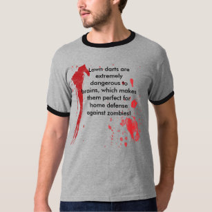 4bd797c8 Surviving the Zombie Apocalypse - Lawn Darts T-Shirt